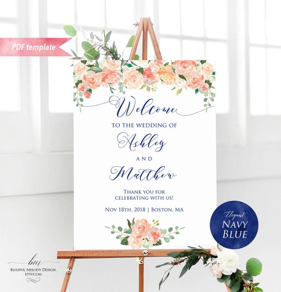 Printable navy blue wedding peach cream floral welcome sign printable navy blue wedding peach cream floral welcome sign editable ceremony sign template 24x36 large poster diy instant download 12 pronofoot35fo Images