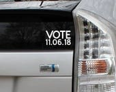 Vote November 2018 Elections Vinyl Decal Die Cut Rub-On Sticker Bumper Political Liberal Car Laptop