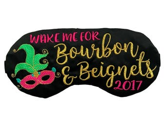 Wake me for Bourbon and Begnets New Orleans Bachelorette Party Favors Sleep Mask