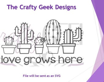Love Grows Here SVG File