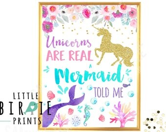 UNICORN MERMAID Party Sign Mermaid Party sign Unicorn Party sign Unicorns are real A mermaid Told me Watercolor Gold Unicorn