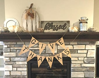 Thanksgiving Banner, Give Thanks Banner, Give Thanks Burlap Banner, Thanksgiving Decor, Thanksgiving Decoration, Give Thanks Sign