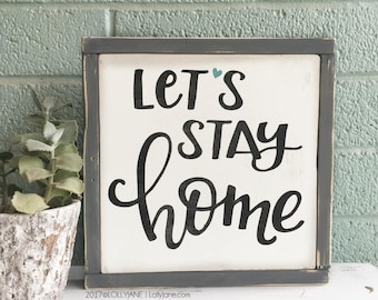 let's stay home wood sign | rustic sign | wood sign | home decor