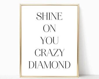 SALE -50% Shine On You Crazy Diamond Digital Print Instant Art INSTANT DOWNLOAD Printable Wall Decor