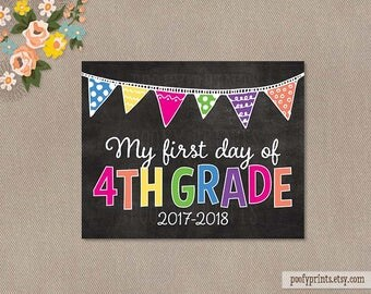 First Day of 4th Grade Chalkboard Printable Sign - 8 x 10 Printable First Day of Elementary School Sign - INSTANT DOWNLOAD - 505
