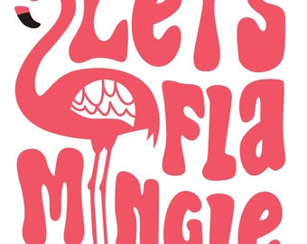 Let's FlaMingle Ladies Screen Printed T-shirt...Choose White, Light Pink or Grey Shirt
