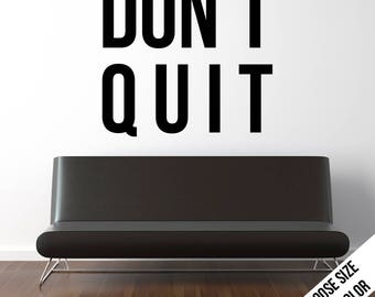Don't Quit Wall Sticker, Customizable Vinyl Decal, Motivational Quote, Inspirational, Workout, Success