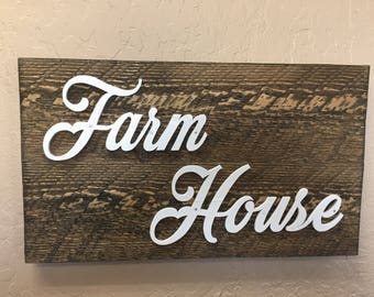 Farmhouse Sign -  Wood Farm Sign - Kitchen Signs - Farmhouse Chic - Farmhouse Decor - Rustic Signs - Wood Signs - Distressed Signs