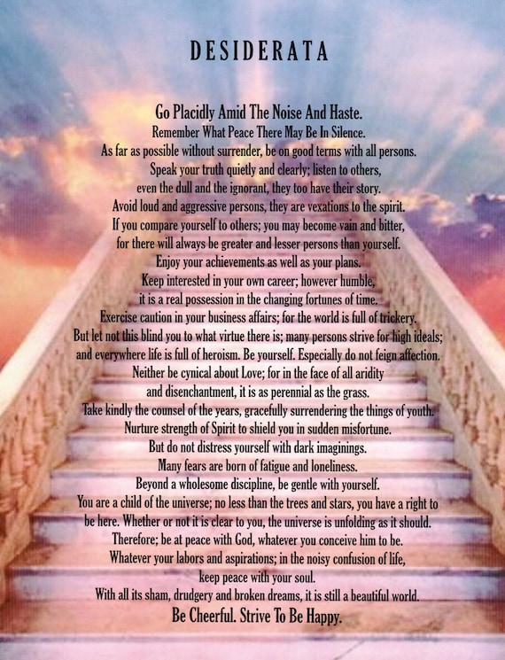 desiderata poem 11 x 14 poster with stairway to heaven. Black Bedroom Furniture Sets. Home Design Ideas