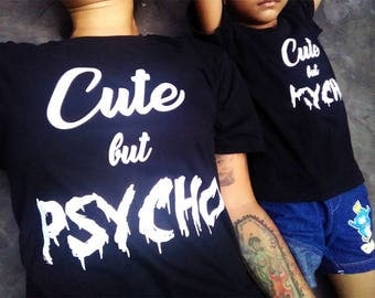 Cute But Psycho - Child Father Son Shirts, Screen Printed Shirts for Father's Day, Graphic Tee, Kids Shirt