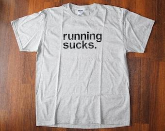 ready-to-ship****RUNNING SUCKS. t-shirt - heather grey shirt, size large unisex adult