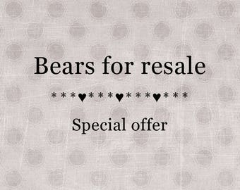 Special offer --- 4 bears for resale --- RESALE