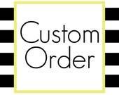 Custom Order for Sheba