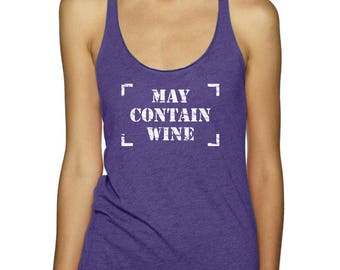 May Contain Wine - Vintage Graphic Tee, Women's Tank Tops, Yoga Tops, Wine Gifts (5 Colors)