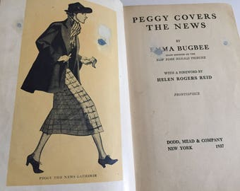 Vintage 1937 Book Peggy Covers the News Emma Bugbee New York Herald Tribune Woman Journalist