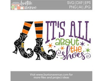 It's all About the Shoes - Halloween SVG files for Cricut, Silhouette