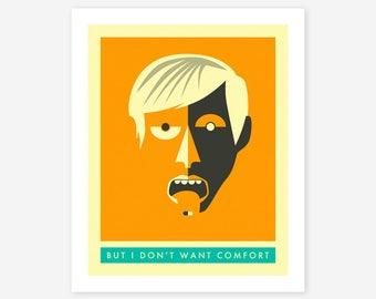 I DONT WANT COMFORT (Giclée Fine Art Print/Photo Print/Poster Print) orange version