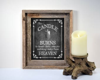 Wedding Memorial Candle Sign | Watching from heaven, Religious wedding Sign, Honor Loved One, Candle Wedding, Chalkboard Wedding Remembrance