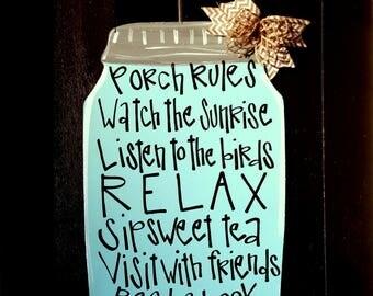 Porch Rules Sign | Mason Jar Decor | Mason Jar Wall Decor | Front Porch Decor | Front Porch Sign | Welcome Sign for Front Porch