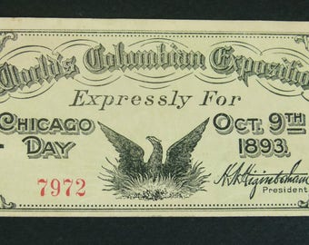 World's Columbia Exposition Pass Ticket for Chicago Day - Oct 9th 1893 - Chicago Day 1893