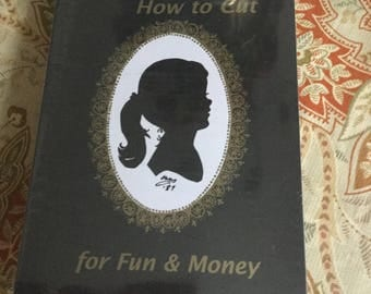 Silhouettes How To Cut for Fun and Money Unopened/Unused Kit-Craft/Gift