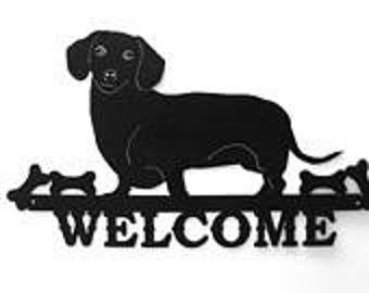 Dachshund, Dachshund Sign, Metal Sign, Welcome Sign, Dog Sign, Porch Sign, Weiner Dog