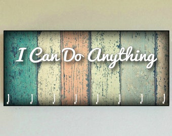 "Race Medal Holder /  Race Medal Hanger ""I Can Do Anything""  Wall Mounted Wood Medal Organizer. CUSTOMIZATION Available"