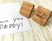 I Love You Daddy Cufflinks - Draw your own cufflinks. Personalised cufflinks. Wooden Cufflinks.  Fathers day gift Oak cufflinks