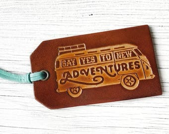 Road Trip Gift Leather Luggage Tag, Say Yes to New Adventures Van, Graduation Gift, Vintage VW Bus Luggage Tag Travel Gift
