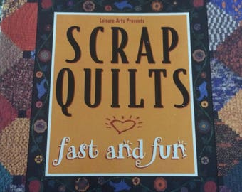 Scrap Quilts fast and fun by Leisure Arts