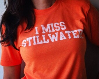 I MISS STILLWATER