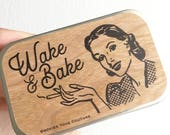 WAKE and BAKE, weed accessories,cigarette case women,stash tin,wood,weed tin,cigarette case,marijuana,stoner gift,weed,cannabis,wholesale