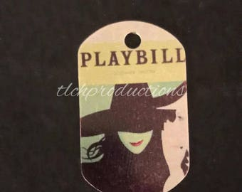 Wicked Broadway Playbill Printed Metal Dog Tag