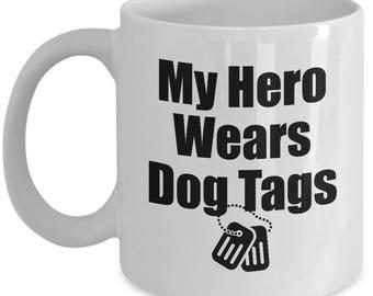 My Hero Wears Dog Tags Mug Veteran Gift for Wife Girlfriend Couples Military Veterans Coffee Cup