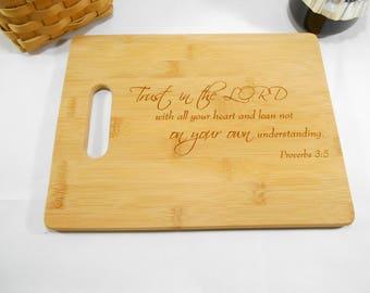 Bible Verse, Proverbs 3:5, Bamboo Cutting Board, Laser Engraved Bamboo Cutting Board