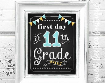 First Day of School Chalkboard Printable Sign Poster - Photo Prop - Eleventh 11th Grade - Instant Download Digital File - Blue Yellow White