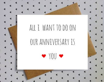 sexy funny anniversary card for husband, boyfriend, wife, or girlfriend anniversary.  All I want to do on our Anniversary is you.