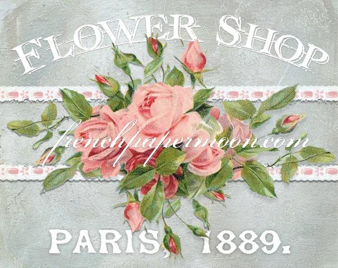 Digital Flower Shop Printable, Shabby Roses, Paris, French Pillow Transfer Image, Flower Shop Graphic Transfer, Download