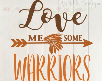 Love Me Some Warriors SVG, PNG, DXF files, instant download