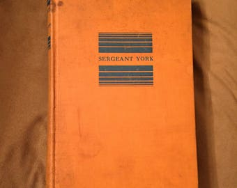 Sergeant York, His Own Life Story and War Diary, 1928 First Edition Signed Hardback