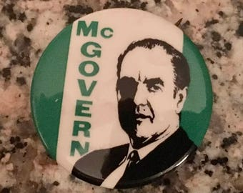 Vintage 1972 McGovern Campaign Button/ 1972 President's Election