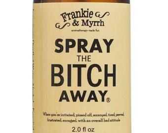 Spray the Bitch Away --- Aromatherapy Spray/Perfume for PMS Symptoms, Bitch Days, Menopause, and Hot Flashes --- Frankie & Myrrh