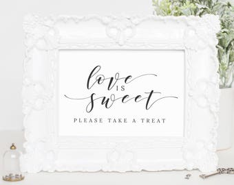 Love Is Sweet Take A Treat Sign, Table Signs for Wedding, Love is Sweet Bridal Shower, Wedding Signs Printable, Calligraphy Wedding, WP007_6