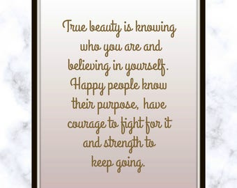 True Beauty Is Knowing Who You Are And Believing In Yourself