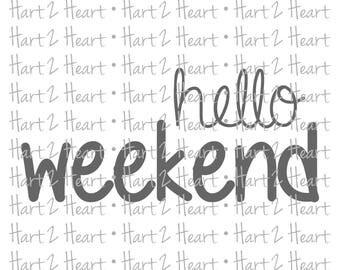 Hello Weekend SVG