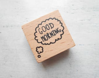 """Wooden """"Good morning"""" rubber stamp Hello - sold individually"""