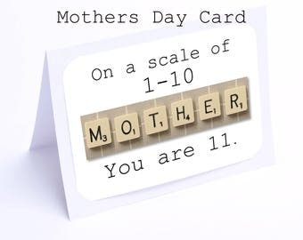 Mothers Day Card Scrabble Scale of  1-10 ( 2 gifts in 1!!)