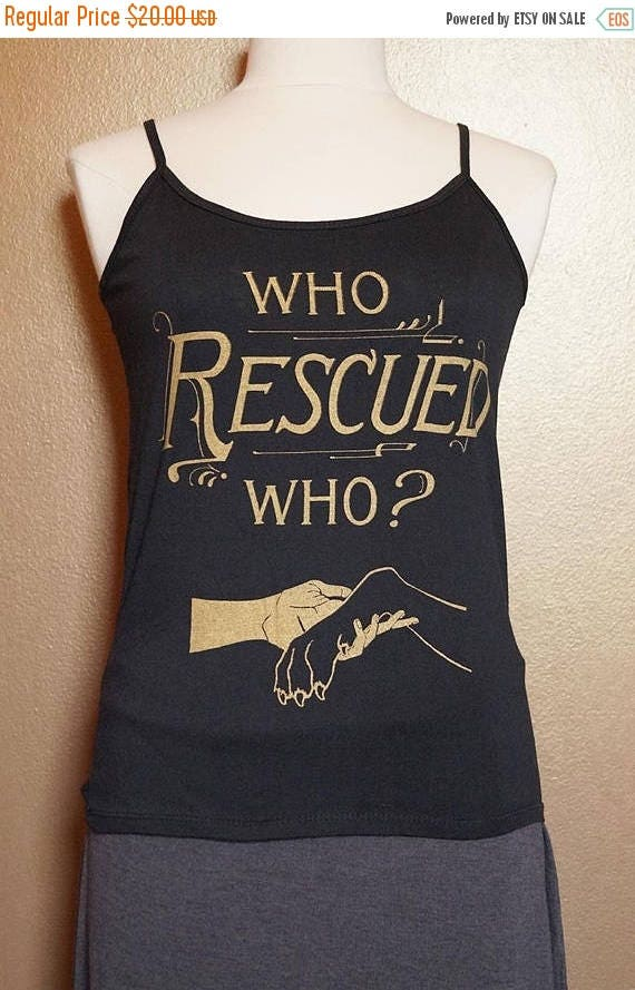 """ON SALE Large """"Who Rescued Who"""" Tank, Gold on Black"""