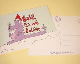 Baby it's cold outside, little dragon Christmas postcard - original illustration, Christmas card, greetings card