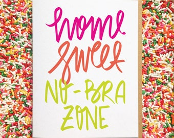 Home Sweet No-Bra Zone. Housewarming Card. Funny Anniversary Card. Cards for Best Friends. Just Because Card. Birthday Card. Lingerie Card